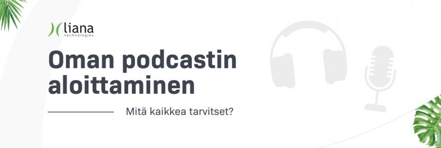 Miten aloittaa podcastien tekeminen? [infograafi]