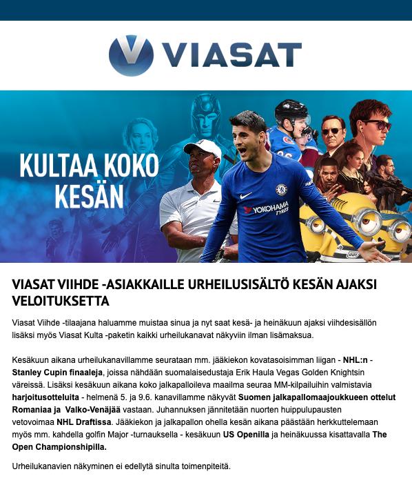 Yllätys on tehokas markkinointikeino. Digitaalisia satelliitti-TV-kanavia välittävä Viasat yllätti Viihde-tilaajansa iloisesti näyttämällä heille kesän ajan urheilukanavia ilman lisämaksua.