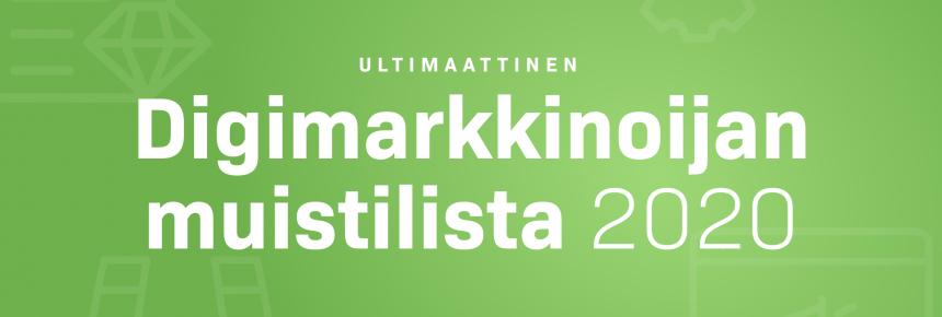 Digimarkkinoijan ultimaattinen muistilista 2020 [+ PDF-lista]