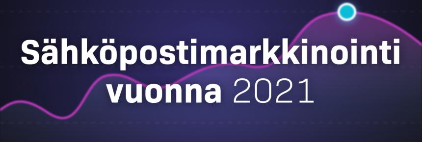 Sähköpostimarkkinointi vuonna 2021 kansikuva
