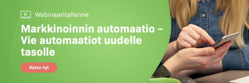 Webinaaritallenne: Markkinoinnin automaatio - Vie automaatiot uudelle tasolle